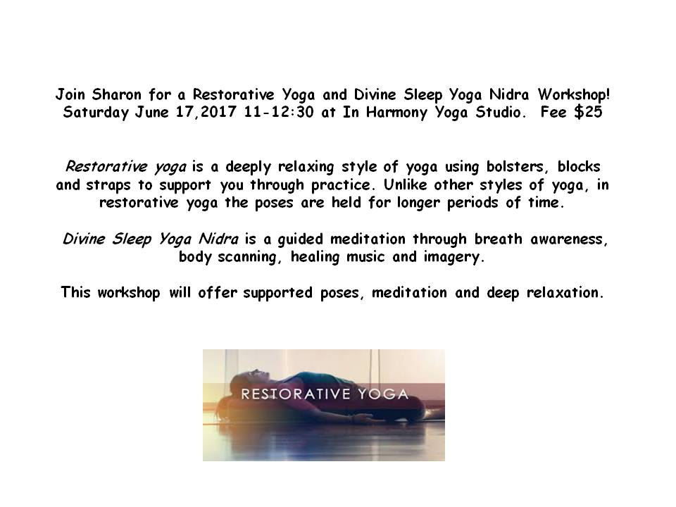 Join Sharon for a Restorative Yoga Workshop6.17.17